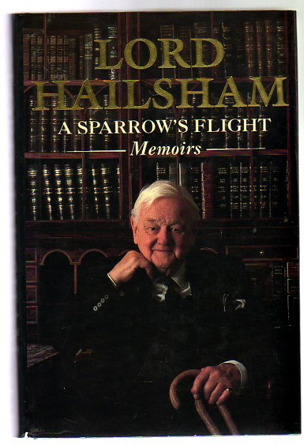 Image for A Sparrow's Flight : The Memoirs of Lord Hailsham of St Marylebone