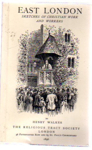 Image for East London - Sketches of Christian Work and Workers