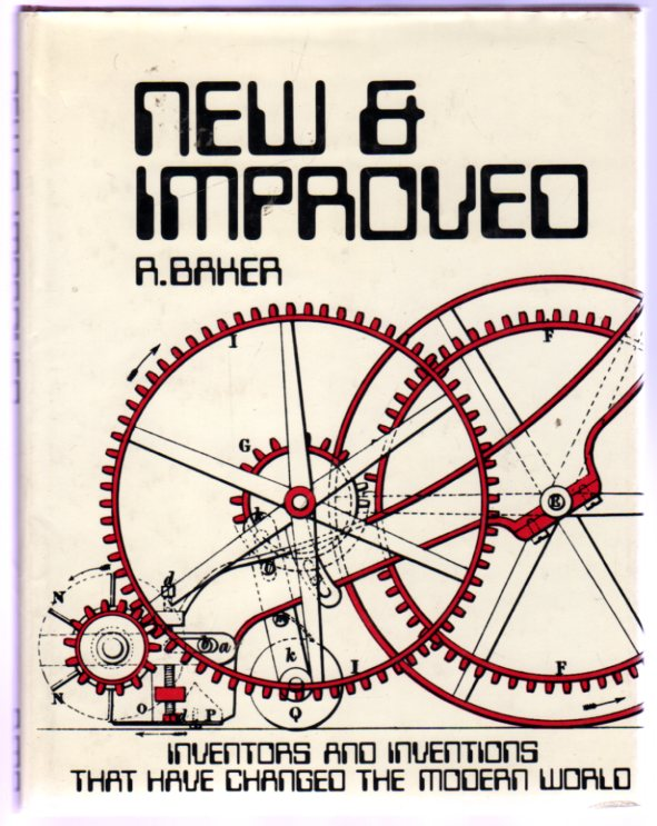 Image for New and Improved: - Inventors and Inventions That Have Changed the Modern World