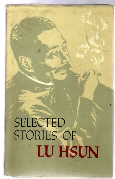 Image for Selected Stories of Lu Hsun