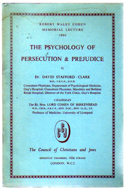 Image for Robert Waley Cohen Memorial Lecture, The Psychology of Persecution & Prejudice