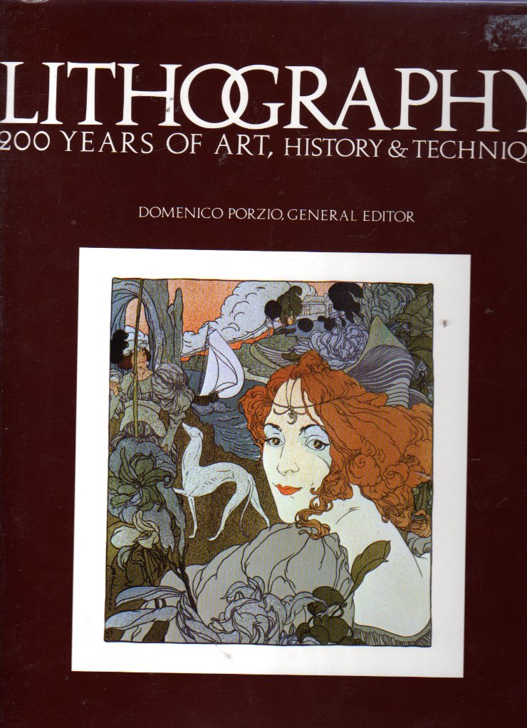 Image for Lithography : 200 Years of Art, History & Technique