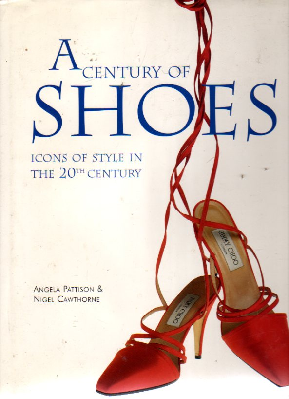 Image for A Century of Shoes (SIGNED COPY)