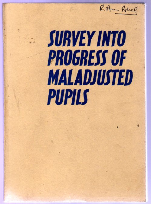 Image for Survey Into Progress of Maladjusted Pupils