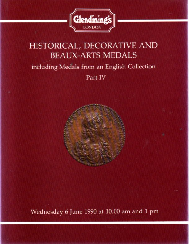 Image for Glendining's Catalogue of Historical, Decorative and Beaux-Arts Medals Including Medals from an English Collection Part IV