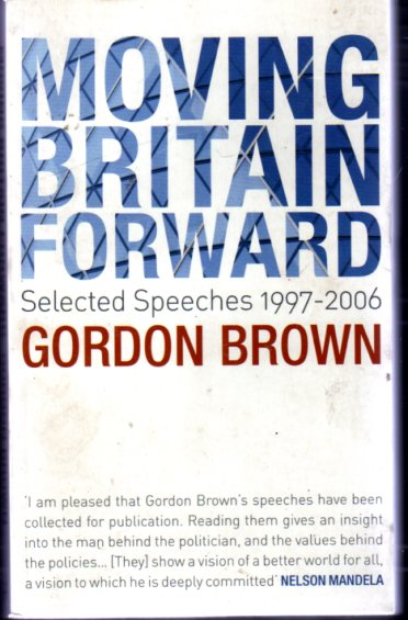 Image for Moving Britain Forward : Selected Speeches, 1997-2006
