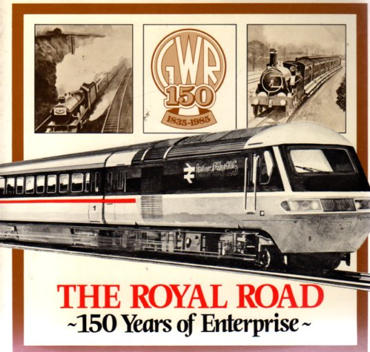 Image for The Royal Road : 150 Years of Enterprise