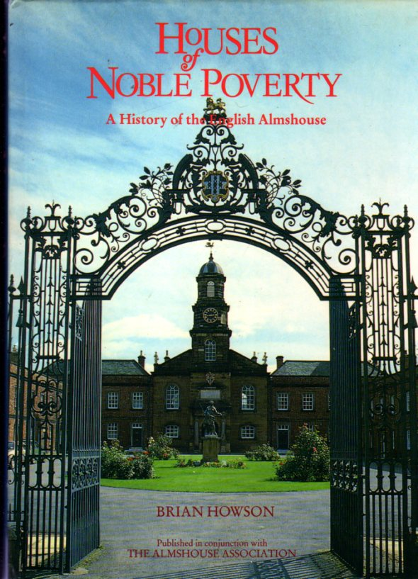 Image for Houses of Noble Poverty : A History of the English Almshouse