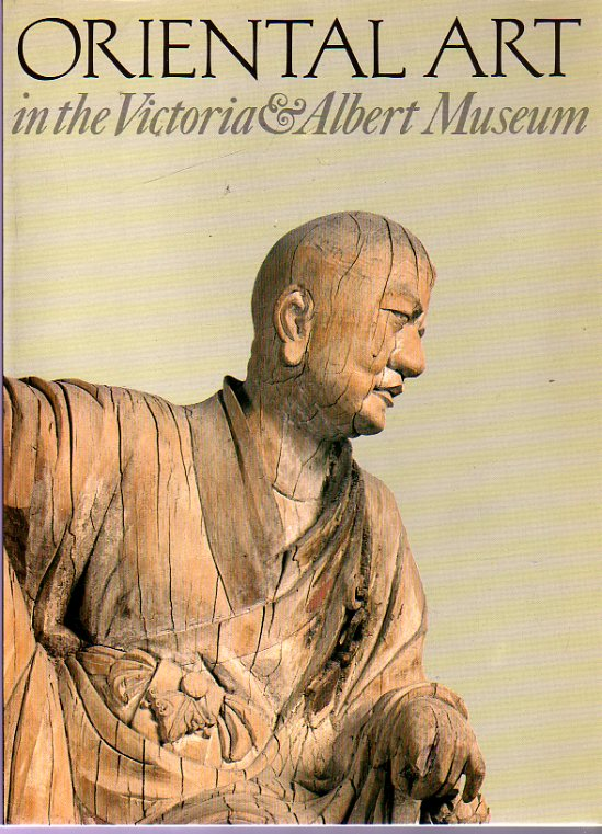 Image for Oriental Art in the Victoria and Albert Museum