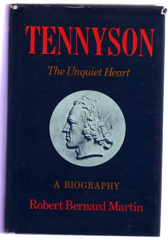 Image for Tennyson : The Unquiet Heart