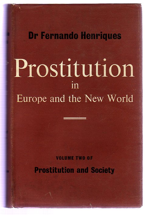 Image for Prostitution and Society :  Volume II -  Europe and the New World