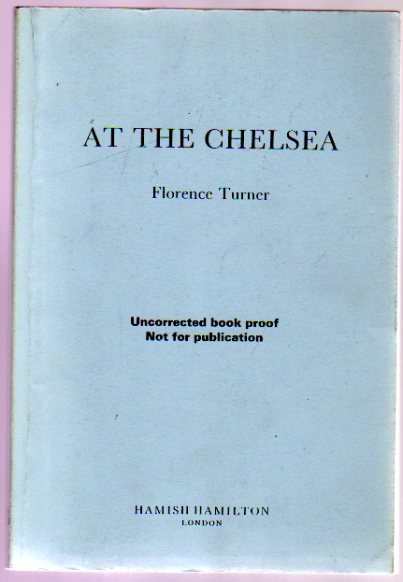 Image for At the Chelsea - Uncorrected Proof Copy