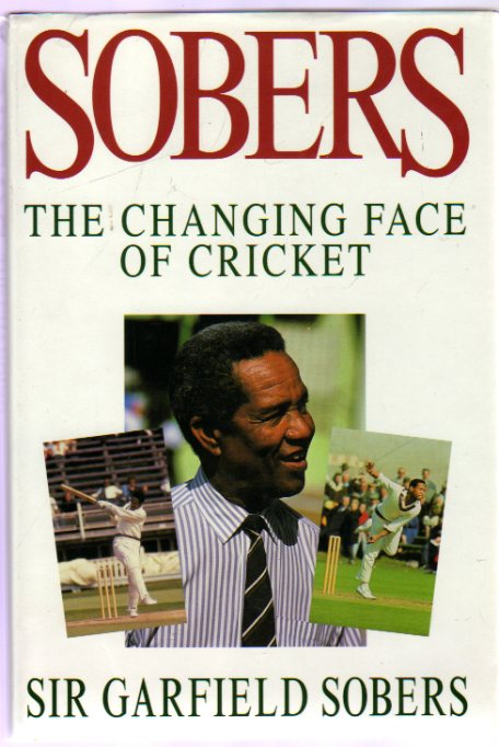 Image for Sobers : The Changing Face of Cricket