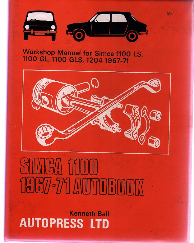 Image for Simca 1100, 1967-71 Autobook : Workshop Manual for Simca 1100LS 1967-70, Simca 1100GL 1967-70, Simca 1100GLS 1967-70, Simca 1204 1970-71