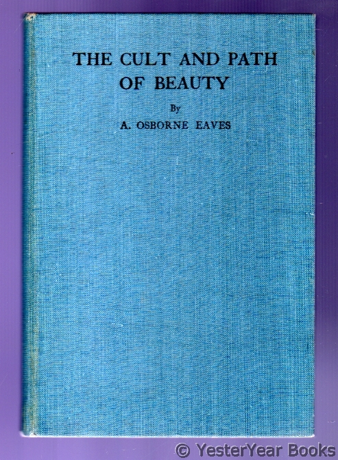 Image for The Cult and Path of Beauty : Or Beauty Imperative -  How Obtained
