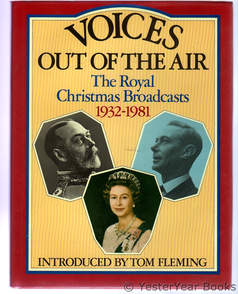 Image for Voices Out of the Air : The Royal Christmas Broadcasts, 1932-1981