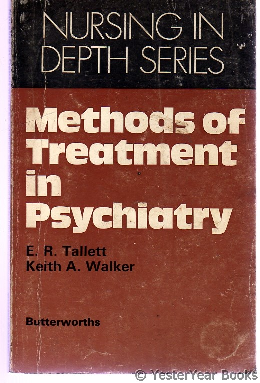 Image for Methods of Treatment in Psychiatry (Nursing in Depth Series)