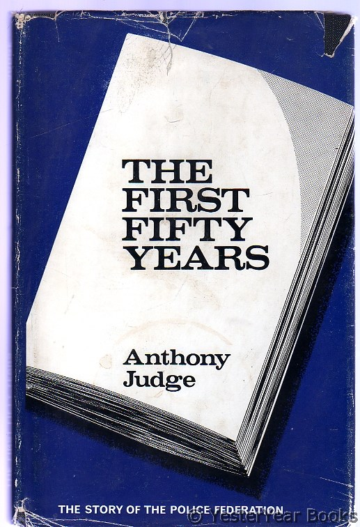 Image for The First Fifty Years - The Story of the Police Federation