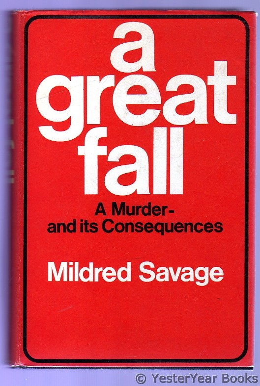 Image for A Great Fall : A Murder - and Its Consequences