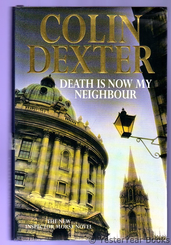 Image for Death Is Now My Neighbor : An Inspector Morse Novel