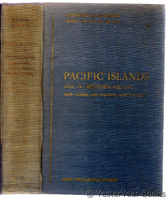 Image for Pacific Islands Volume IV : Western Pacific (New Guinea and Islands Northward)
