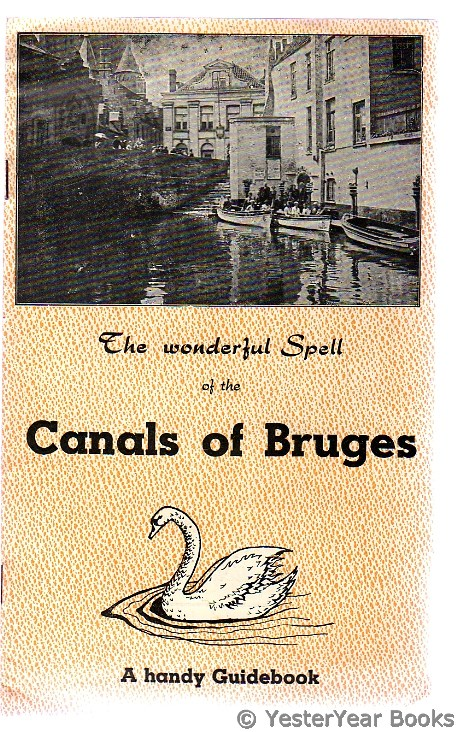 Image for The Wonderful Spell of the Canals of Bruges