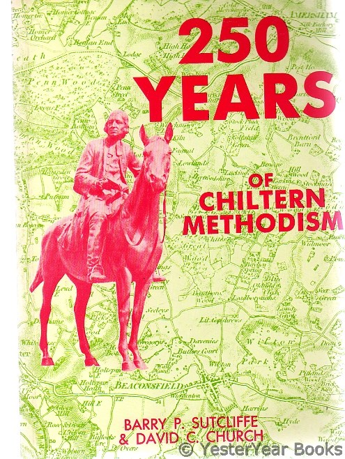 Image for 250 Years of Chiltern Methodism - SIGNED