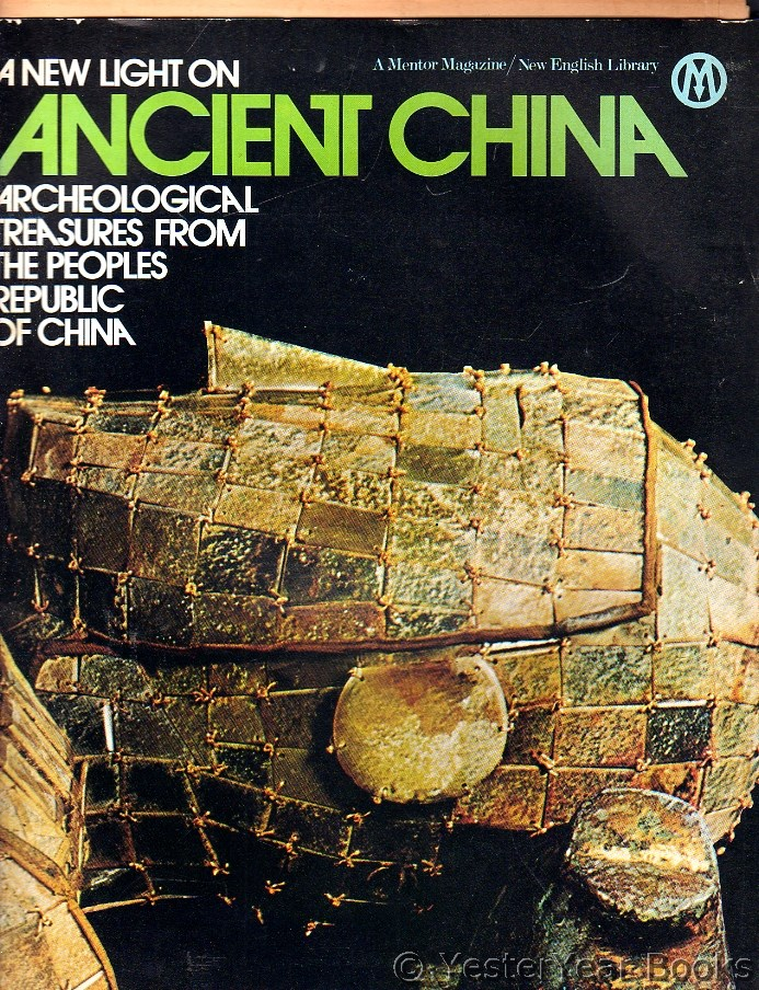 Image for A New Light on Ancient China - Archaeological Treasures from the Peoples Republic of China