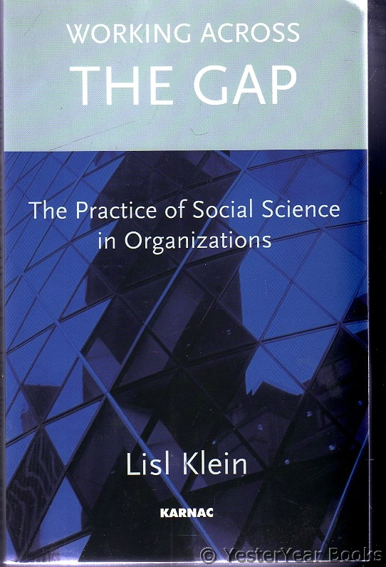 Image for Working Across the Gap : The Practice of Social Science in Organizations - SIGNED