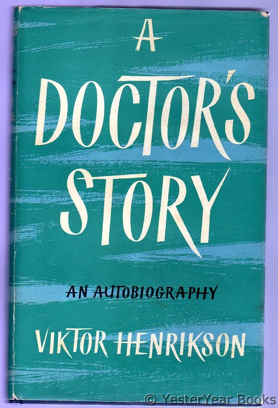 Image for A Doctor's Story : An Autobiography