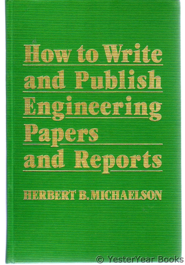 Image for How to Write and Publish Engineering Papers and Reports