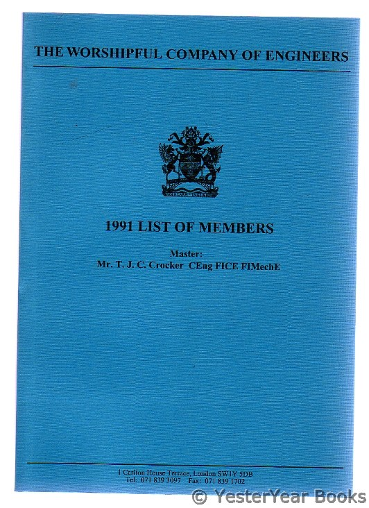 Image for The Worshipful Company of Engineers : 1991 List of Members