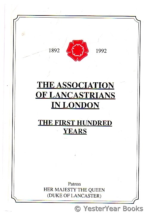 Image for The Association of Lancastrians in London - the First Hundred Years