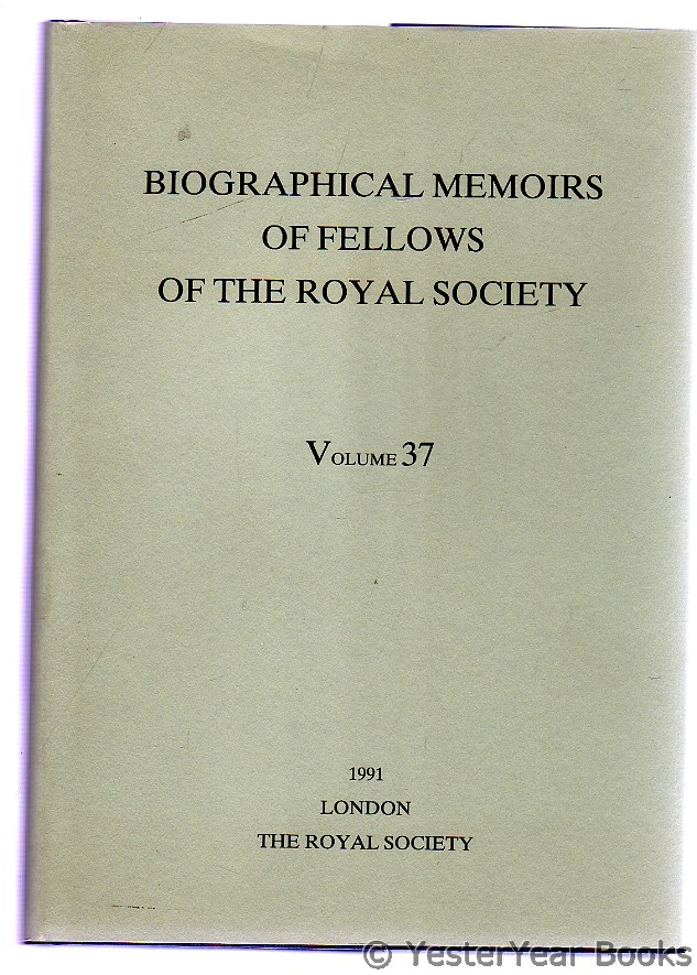 Image for Biographical Memoirs of Fellows of the Royal Society : 1991 - Volume 37