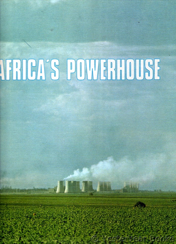 Image for Africa's Powerhouse - the South African Economy a Pictorial Ensemble