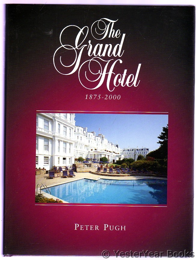 Image for The Grand Hotel : 1875 - 2000