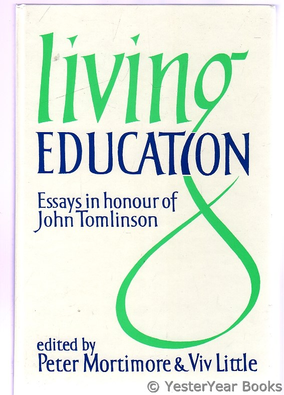 Image for Living Education : Essays in Honor of John Tomlinson
