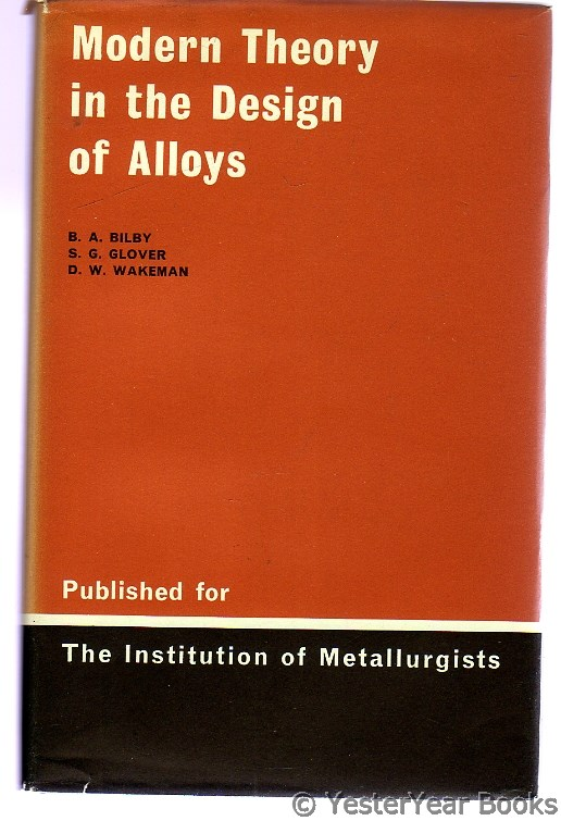 Image for Modern Theory in the Design of Alloys