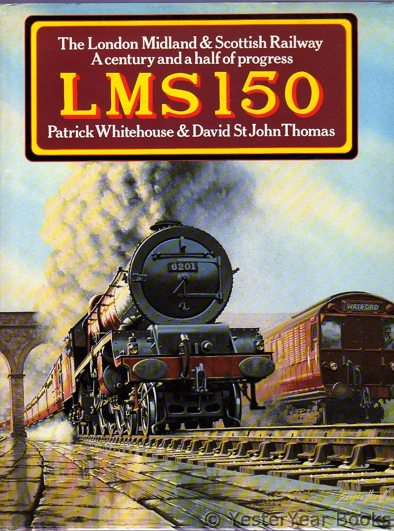Image for LMS 150 : The London Midland and Scottish Railway - A Century and a Half of Progress.