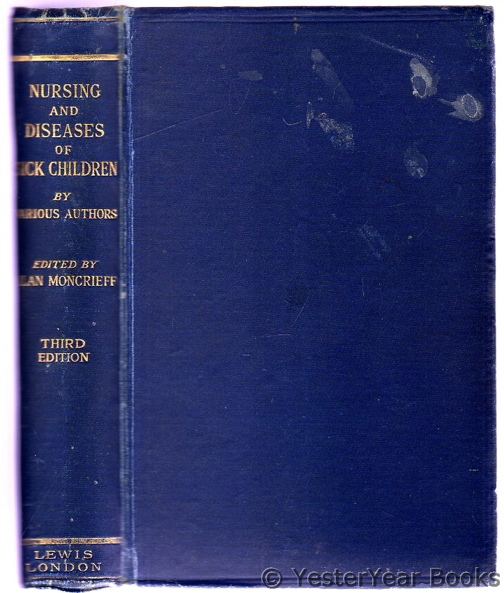 Image for A Textbook on the Nursing and Diseases of Sick Children for Nurses