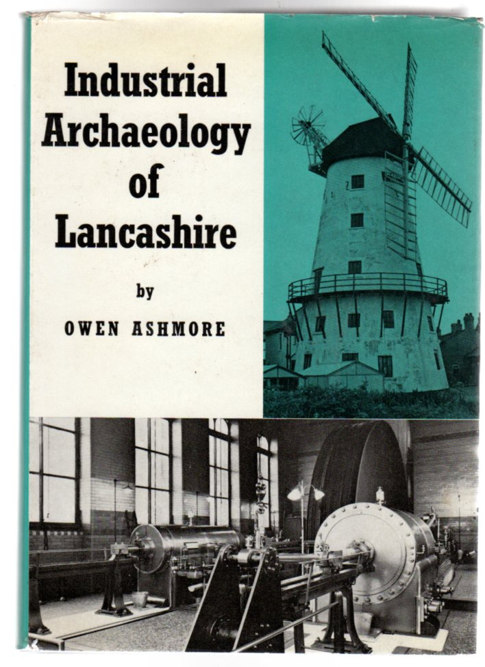 Image for The Industrial Archaeology of Lancashire