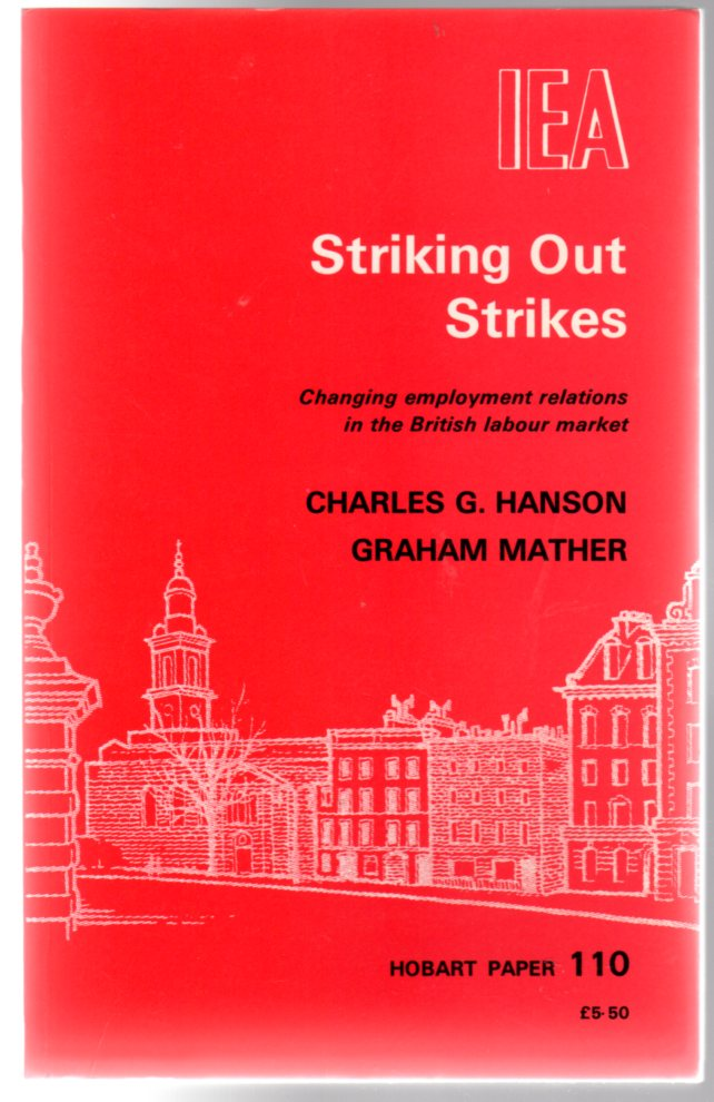 Image for Striking Out Strikes : Changing Employment Relations in the British Labour Market