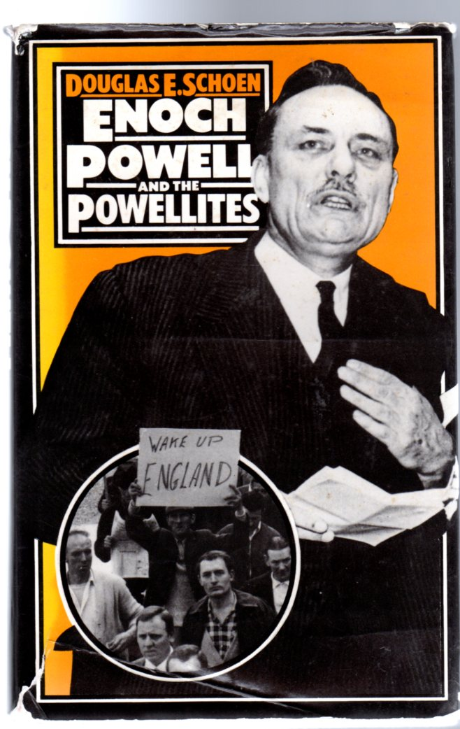 Image for Enoch Powell and the Powellites