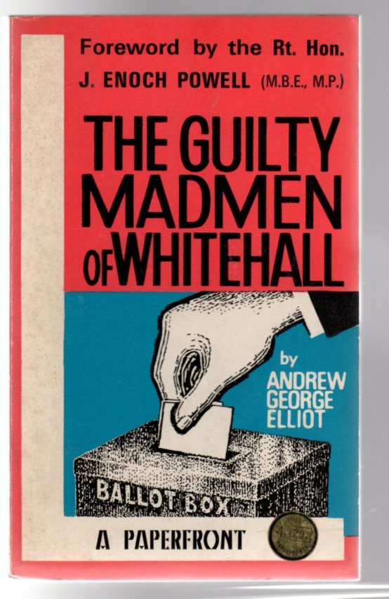 Image for The Guilty Madmen of Whitehall