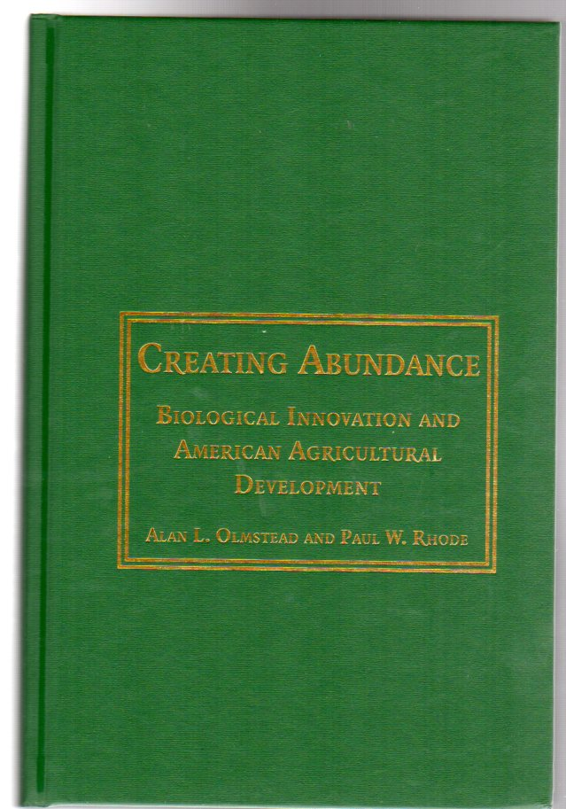 Image for Creating Abundance : Biological Innovation and American Agricultural Development