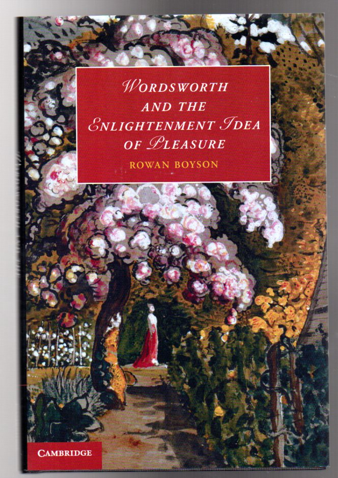 Image for Wordsworth and the Enlightenment Idea of Pleasure