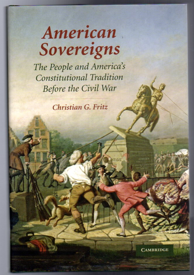 Image for American Sovereigns : The People and America's Constitutional Tradition Before the Civil War