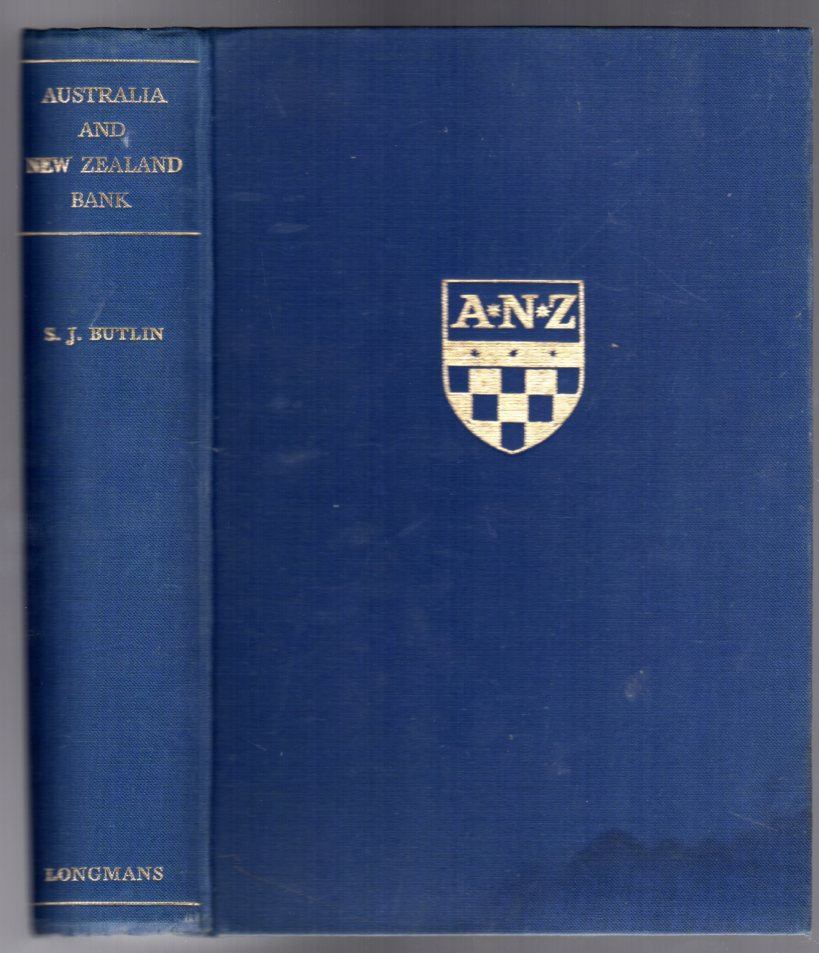 Image for Australia and New Zealand Bank : The Bank of Australasia and the Union Bank of Australia Limited, 1828-1951