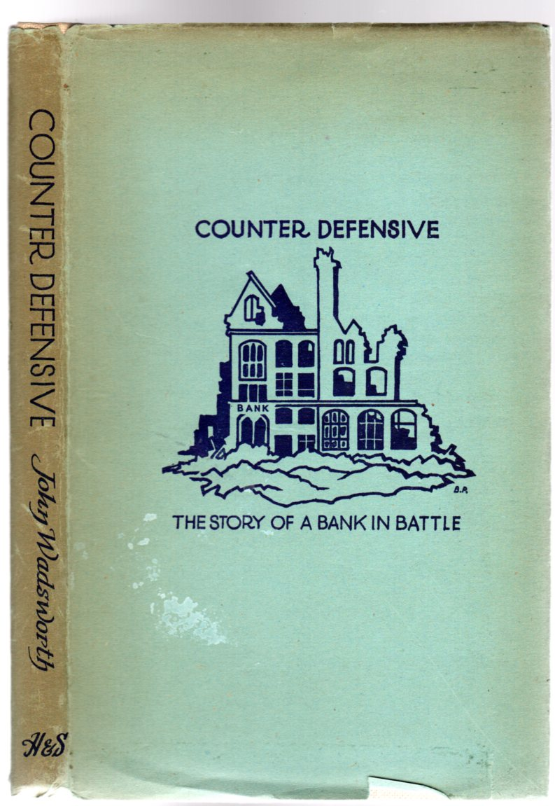Image for Counter Defensive - being the story of a Bank in Battle