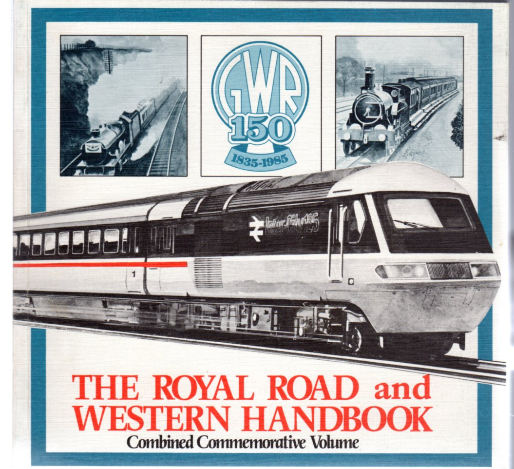 Image for The Royal Road  and Western Handbook (Combined Commemorative Volume)